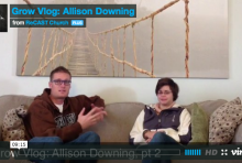 Grow Vlog Allison Downing 2