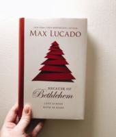 Max Lucado Bethlehem 2019