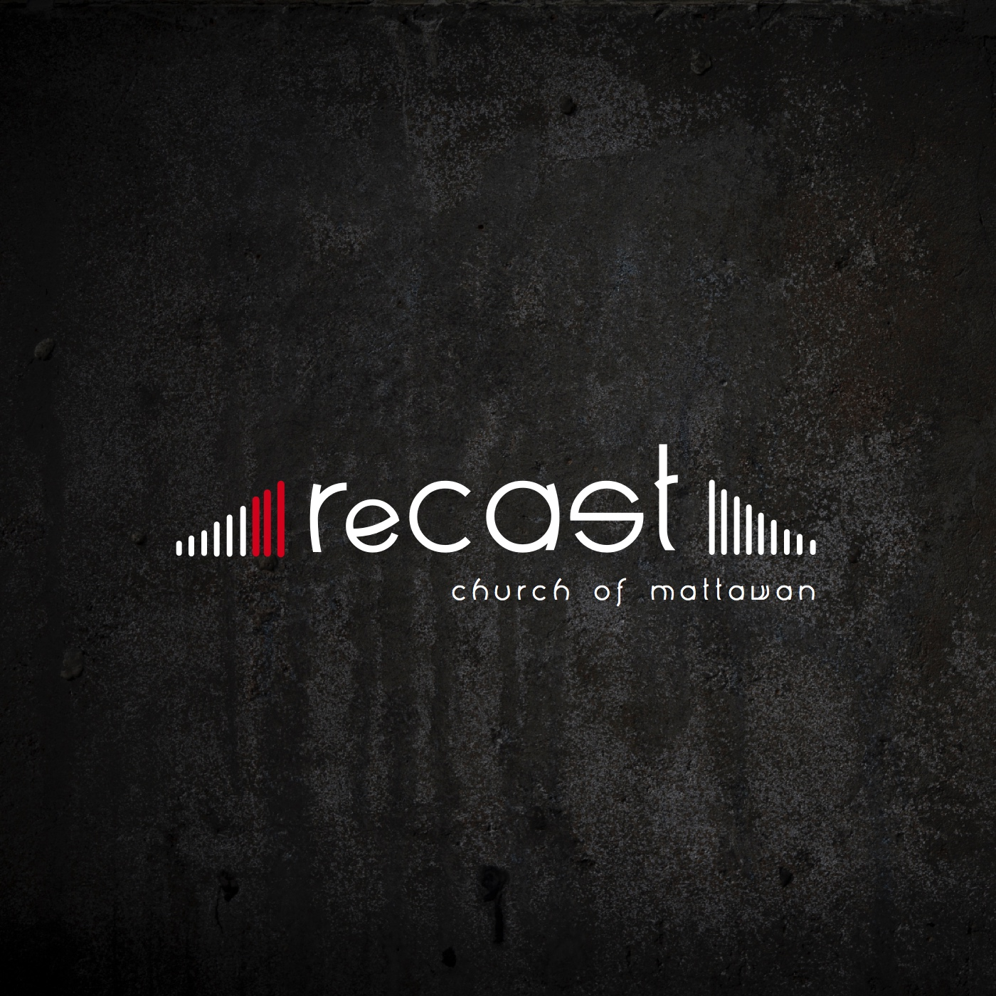 ReCAST Church Podcast